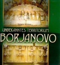 Unbekanntes territorium Sborjanovo/Непознатата земя Сборяново