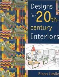 Designs for 20th-century Interiors