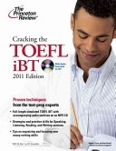Cracking the TOEFL iBT with CD, 2011 Edition