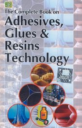 The Complete Book on Adhesives, Glues & Resins Technology