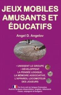 Jeux mobiles amusants et educatifs (French edition)