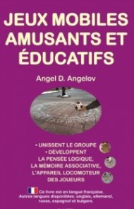 Jeux mobiles amusants et educatifs (French edition)