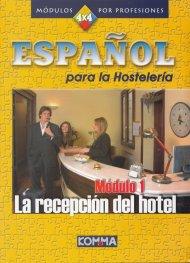 Espanol para la Hosteleria Modulo 1: La recepcion del hotel