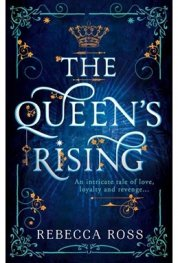 The Queen's Rising : 1
