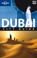 Dubai: City Guide / Lonely Planet
