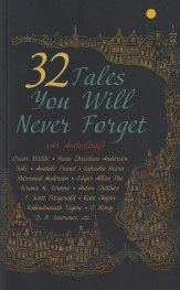 32 Tales You Will Never Forget (An Antology)