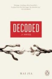 Decoded. A Novel