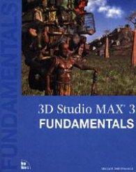 3D Studio MAX 3 Fundamentals