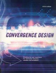 Convergence Design