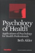 Psychology of Health - Applications of Psychology for Health Professionals
