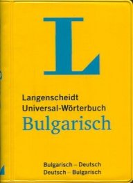 Langenscheidt Universal-Worterbuch Bulgarish: Bulgarich-Deutsh/ Deutsh-Bulgarish