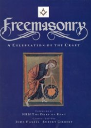 Freemasonry: A Celebration of the Craft